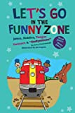 Let's Go in the Funny Zone, Gary Chmielewski, 1599531828