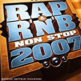 Rap & R'N'B Non Stop 2007