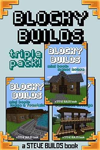 BLOCKY BUILDS - Triple Pack! - Instructions and blueprints
