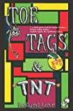 Toe Tags and TNT, Rolland Love, 094152003X