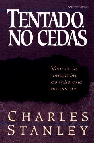 Tentado, No Cedas (Spanish) Paperback – May 30, 1992