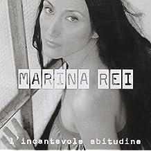 L'incantevole Abitudine by Marina Rei