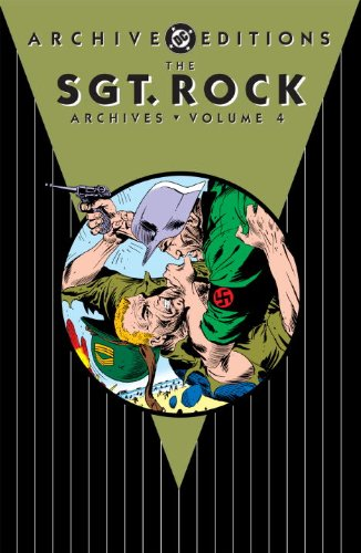 The Sgt. Rock Archives Vol. 4 (Archive Editions)