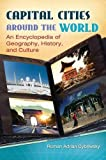 img - for Capital Cities around the World: An Encyclopedia of Geography, History, and Culture by Roman Adrian Cybriwsky (2013-05-23) book / textbook / text book