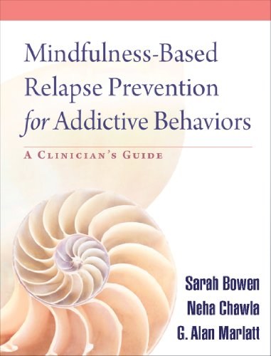 Download Mindfulness-Based Relapse Prevention for Addictive Behaviors Pdf