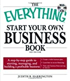 The Everything Start Your Own Business Book, Judith B. Harrington, 1440504075