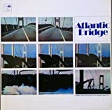 Atlantic Bridge (180 Gram Vinyl)