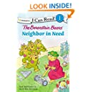 The Berenstain Bears A Neighbor in Need (I Can Read!/Good Deed Scouts/Living Lights)