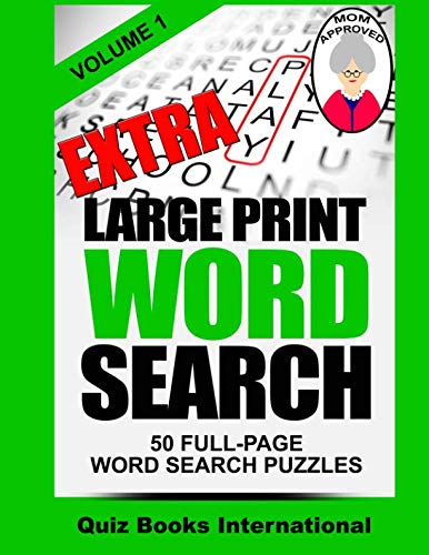 Extra Large Print Word Search Volume 1 (Printable Word Searches For Adults Large Print)