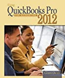 Using Quickbooks Pro for Accounting 2012 11th Edition