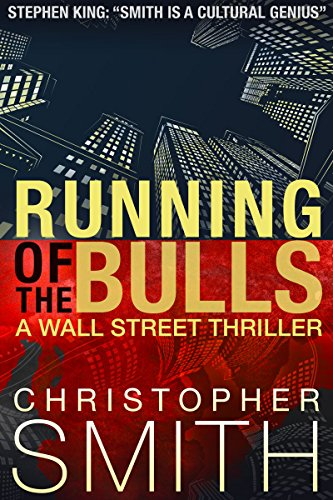 Running of the Bulls (A Wall Street Thriller) (Fifth Avenue series Book 2)