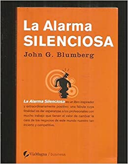 La alarma silenciosa: JOHN G. BLUMBERG: 9788496692060 ...