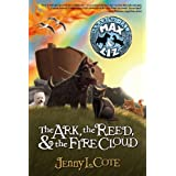 The Ark, the Reed, and the Fire Cloud (Epic Order of the Seven Book 1)