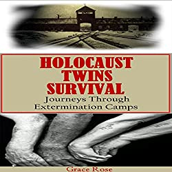 Holocaust Twins Survival: Journeys Through Extermination Camps