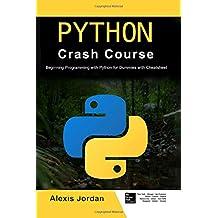 Python Crash Course: Beginning Programming with Python for Dummies with Cheatsheet