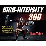 High-Intensity 300