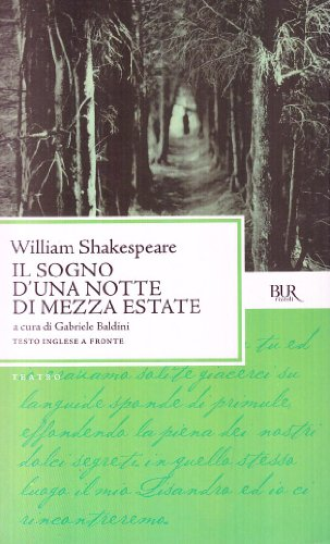 Il Sogno DI UNA Notte DI Mezza Estate (Italian Edition) - Shakespeare, William