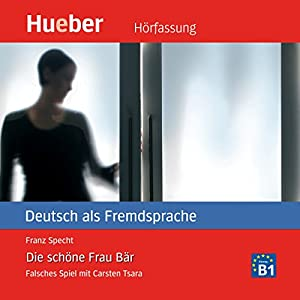 Die schöne Frau Bär (Carsten Tsara - Deutsch als Fremdsprache) Audiobook