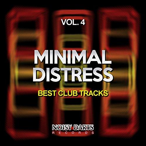 Minimal Distress, Vol. 4 (Best Club Tracks)