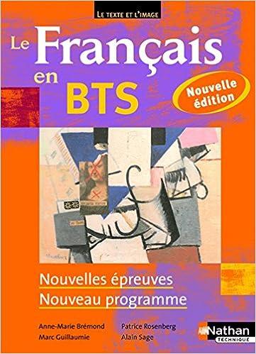 Amazon Fr Le Francais En Bts Bts 1re Et 2e Annees Anne