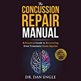 The Concussion Repair Manual: A Practical Guide to