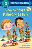 img - for How to Start Kindergarten (Step into Reading) book / textbook / text book