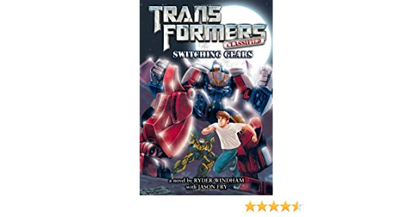 Transformers Classified: Switching Gears: Amazon.es: Windham, Ryder, Fry, Jason: Libros en idiomas extranjeros