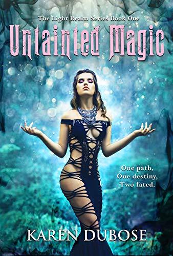 Untainted Magic by [DuBose, Karen]