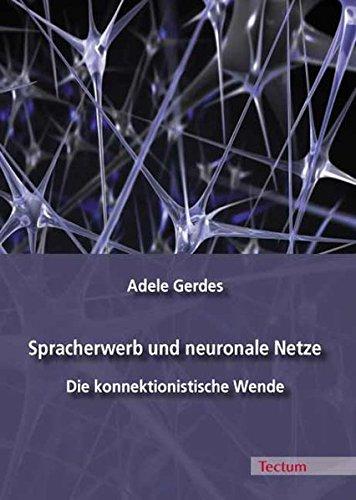 Spracherwerb Und Neuronale Netze  Die Konnektionistische Wende