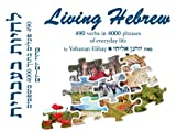 Living Hebrew 490 verbs in 4000 phrases of everyday life (text with audio CD)
