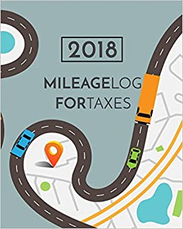 2018 mileage log for taxes vehicle mileage gas expense tracker