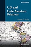U.S. and Latin American Relations 2nd Edition