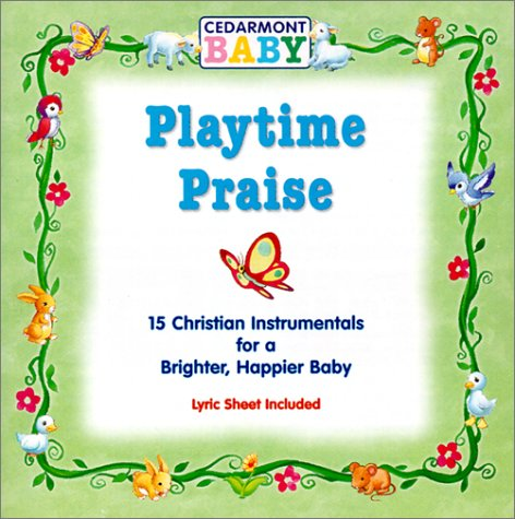 Playtime Praise by Cedarmont Kids