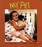 My Pet, Debbie Bailey, 1550378163