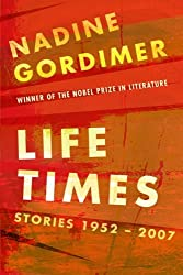 Life Times:stories 1952-2007