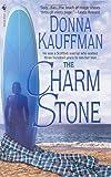 The Charm Stone: A Novel