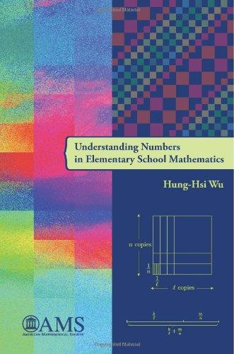 Understanding Numbers in Elementary School Mathematics