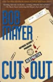 Cut-Out, Bob Mayer, 0891415084