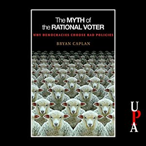 The Myth of the Rational Voter Audiobook