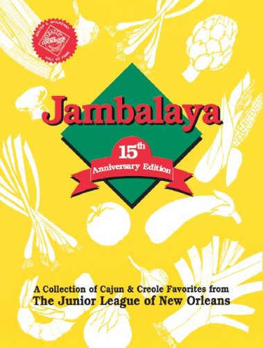 Jambalaya: The Official Cookbook of the Louisiana World Exposition by Junior League of New Orleans, Inc The Junior League of New Orleans