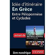 Idée d'itinéraire en Grèce - Entre Péloponnèse et Cyclades (French Edition)