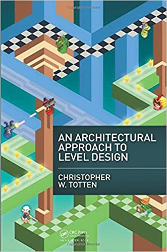 Charming Amazon.com: An Architectural Approach To Level Design (9781466585416):  Christopher W. Totten: Books