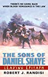 img - for Leaving Epitaph: The Sons of Daniel Shaye book / textbook / text book
