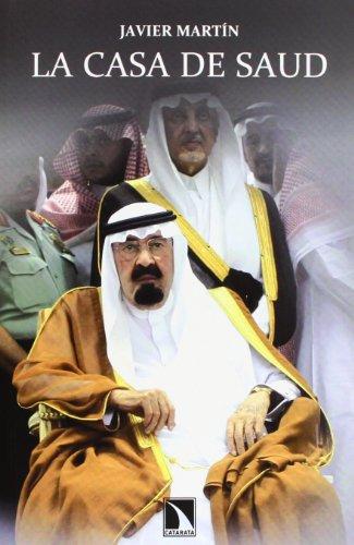 Descargar Libro La Casa De Saud Javier Martín