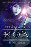 img - for The Chronicles of Koa: Netherworld (Volume 1) book / textbook / text book