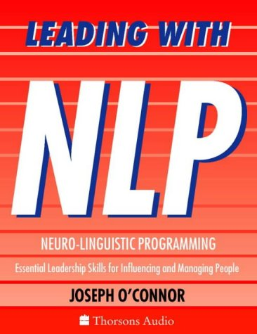 Download Leading With NLP : Essential Leadership Skills for