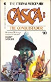 The Conquistador, Barry Sadler, 0441092411