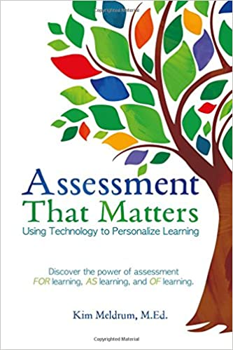 Assessment That Matters Using Technology To Personalize Learning