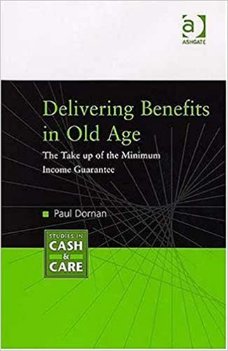 Delivering Benefits in Old Age: The Take Up of the Minimum
