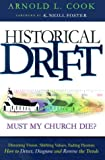Historical Drift, Arnold L. Cook, 0875099017